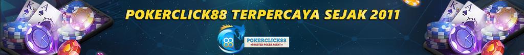SITUS POKER ONLINE | SITUS IDN POKER | POKERCLICK88